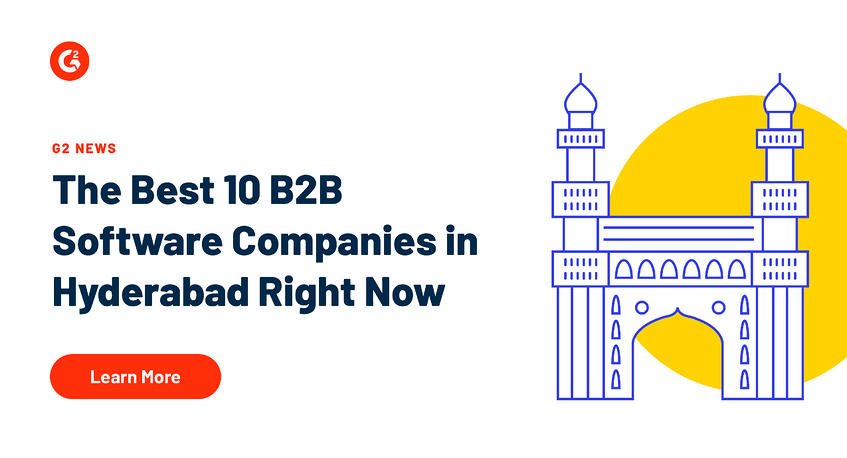 The Best 10 B2B Software Companies in Hyderabad Right Now