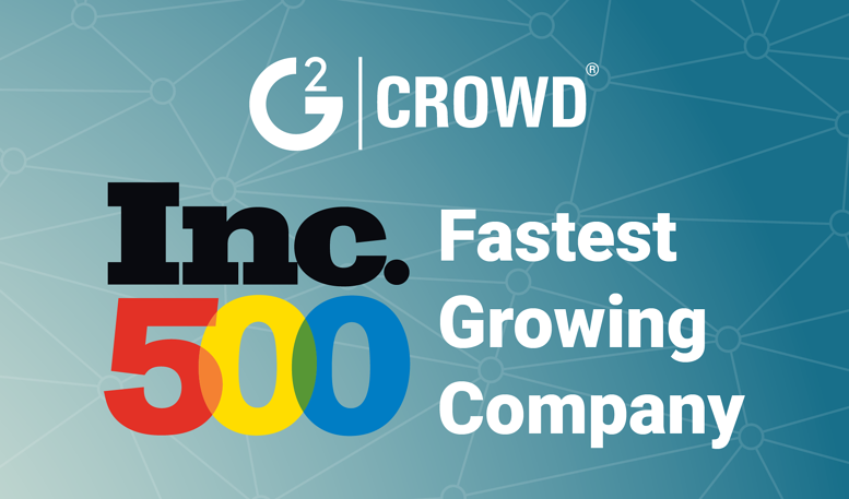 G2 Crowd Ranked No. 179 Fastest-Growing U.S. Company